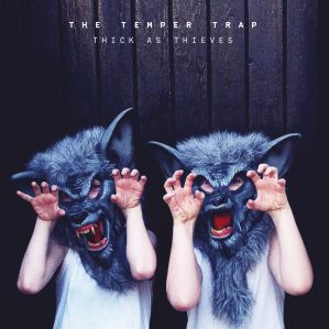 the-temper-trap-thick-as-thieves-2016-2480x2480
