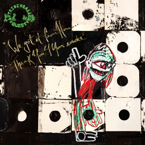 atcq-we-got-it-from-here-thanks-4-your-service